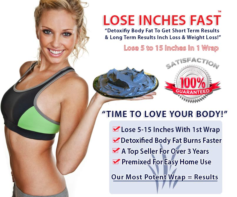 Lose Inches Fast On Belly Thighs Waistline Arms Hips Body Wrap